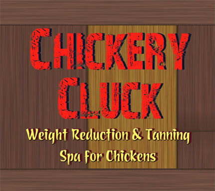 Chickery Cluck Spa